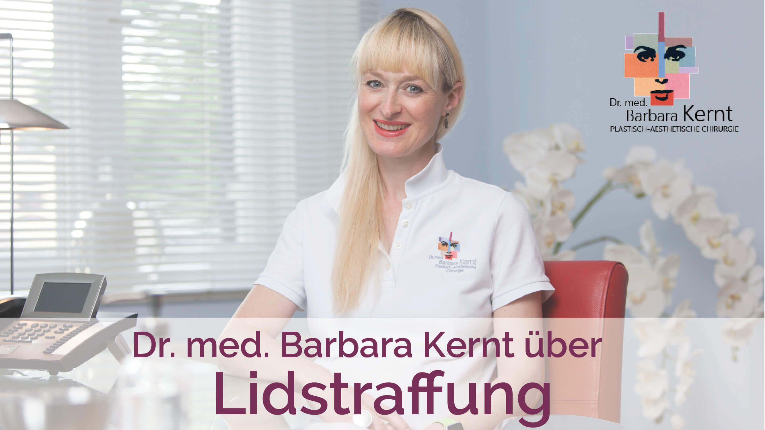Lidstraffung München Video-Interview Dr. Barbara Kernt